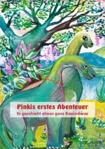Pnikis 1. Abenteuer -Es geschieht etwas ganz Besonderes - spannende Geschichten Dinosaurier Kindergarten Vorschule